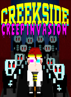 Creekside Creep Invasion