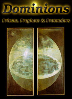 Dominions: Priests, Prophets and Pretenders